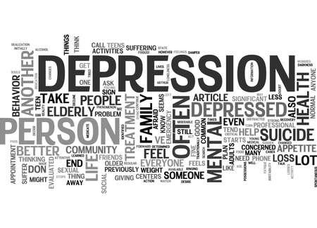 WHAT TO DO IF A LOVED ONE SEEMS DEPRESSED TEXT WORD CLOUD CONCEPT Иллюстрация