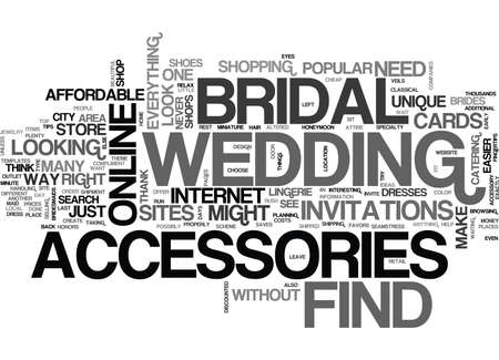 WHERE TO FIND BRIDAL ACCESSORIES TEXT WORD CLOUD CONCEPT