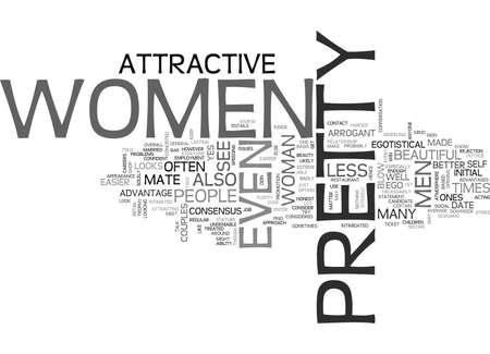 WHY PRETTY WOMEN HAVE IT BETTER TEXT WORD CLOUD CONCEPT