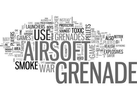 shrapnel: WHY SHOULD YOU GO FOR A NON EXPLOSIVE AIRSOFT GRENADE TEXT WORD CLOUD CONCEPT Illustration