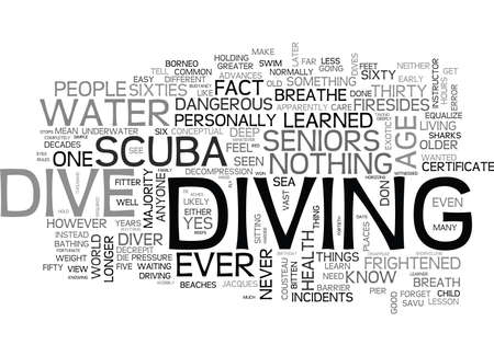 WHY SHOULDN T SENIORS LEARN TO SCUBA DIVE TEXT WORD CLOUD CONCEPT
