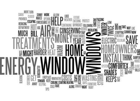 caulk: WINDOW TREATMENTS HELP HOMEOWNERS SAVE MONEY TEXT WORD CLOUD CONCEPT Illustration