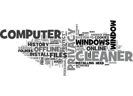 WINDOWS CLEANER PROTECT YOUR ONLINE AND OFFLINE PRIVACY TEXT WORD CLOUD CONCEPT Illustration