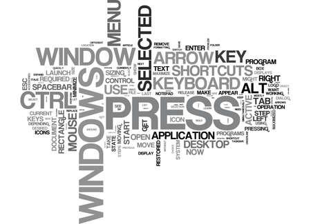 accomplish: WINDOWS KEYBOARD SHORTCUTS TEXT WORD CLOUD CONCEPT