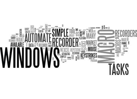 WINDOWS MACRO CREATE MACROS TO AUTOMATE COMMON TASKS TEXT WORD CLOUD CONCEPT