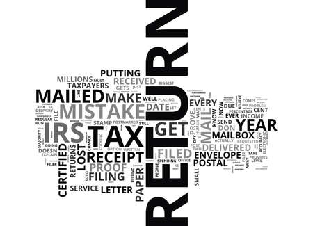 taxpayers: WILL YOU MAKE THE CENT MISTAKE THIS TAX SEASON TEXT WORD CLOUD CONCEPT