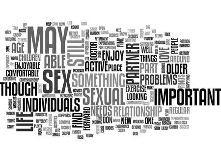 WILL YOU STILL HAVE AN ACTIVE SEX LIFE IN YOUR TEXT WORD CLOUD CONCEPT
