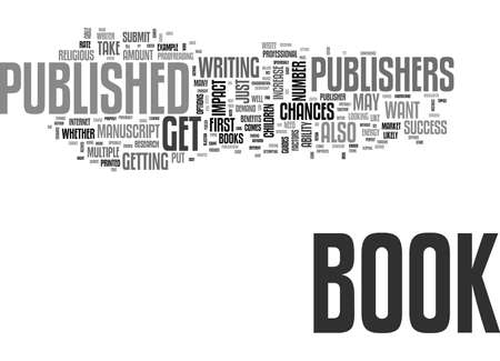 writer: WILL YOUR BOOK GET PUBLISHED TEXT WORD CLOUD CONCEPT Illustration