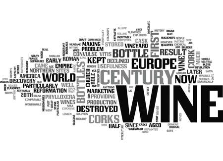 WINE HISTORY WHEN THE CORK MET THE BOTTLE TEXT WORD CLOUD CONCEPT