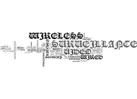 WIRED OR WIRELESS VIDEO SURVEILLANCE WHAT S THE DIFFERENCE TEXT WORD CLOUD CONCEPT Illusztráció