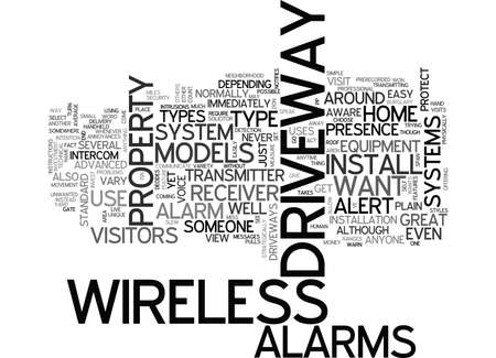 anyone: WIRELESS ALARMS FOR YOUR DRIVEWAY TEXT WORD CLOUD CONCEPT Illustration