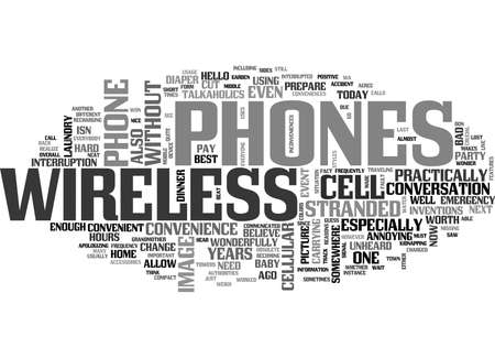WIRELESS PHONES WORTH THE CONVENIENCE TEXT WORD CLOUD CONCEPT