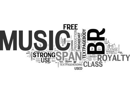 WHAT IS ROYALTY FREE MUSIC TEXT WORD CLOUD CONCEPT Illustration
