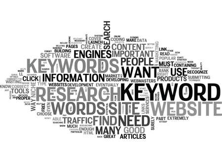 figuring: WHAT KEYWORDS DO I NEED AND HOW DO I FIND THEM TEXT WORD CLOUD CONCEPT Illustration
