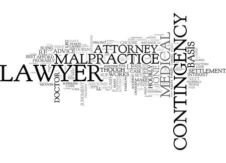 WHAT KIND OF LAWYER TO HIRE IN A CASE OF MEDICAL MALPRACTICE TEXT WORD CLOUD CONCEPT