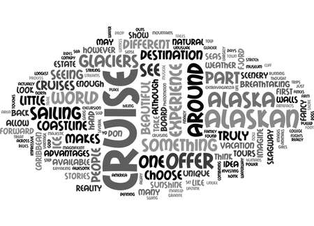 door swings: WHAT MAKES AN ALASKAN CRUISE SPECIAL TEXT WORD CLOUD CONCEPT