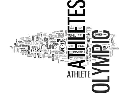 WHAT MAKES AN OLYMPIC ATHLETE TEXT WORD CLOUD CONCEPT Illustration