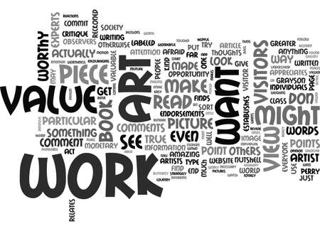 truthful: WHAT MAKES ART VALUABLE TEXT WORD CLOUD CONCEPT