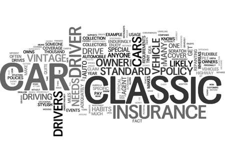 WHAT MAKES CLASSIC CAR INSURANCE SPECIAL TEXT WORD CLOUD CONCEPT