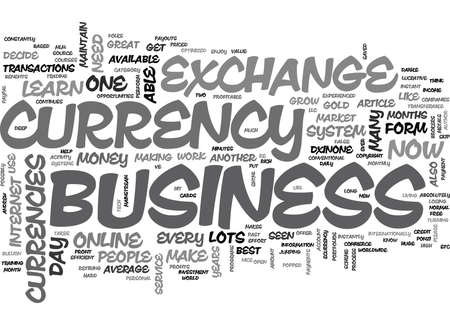 writer: WHAT MAKES THE E CURRENCY EXCHANGE BUSINESS SO PROFITABLE TEXT WORD CLOUD CONCEPT