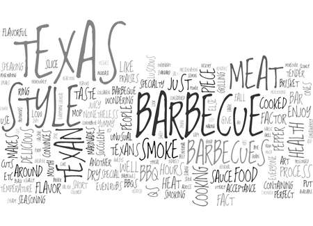 WHAT MAKES THE TEXAS STYLE BARBECUE SO SPECIAL TEXT WORD CLOUD CONCEPT