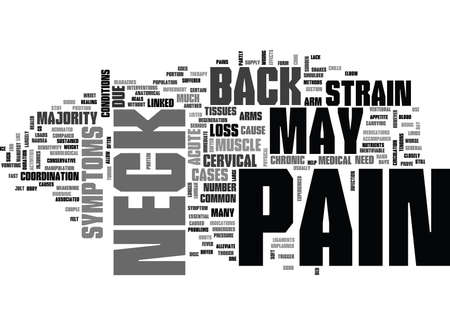 WHAT MAY CAUSE BACK NECK PAIN TEXT WORD CLOUD CONCEPT