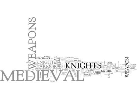 WHAT MEDIEVAL WEAPONS AND SWORDS WERE USED IN THE MIDDLE AGES TEXT WORD CLOUD CONCEPT  イラスト・ベクター素材
