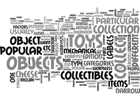 collectible: WHAT OBJECTS ARE THE MOST POPULAR IN THE COLLECTIBLE HOBBY INDUSTRY TEXT WORD CLOUD CONCEPT Illustration
