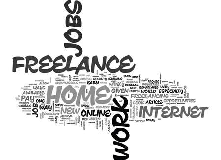 WORK FROM HOME THROUGH ONLINE FREELANCE JOBS TEXT WORD CLOUD CONCEPT