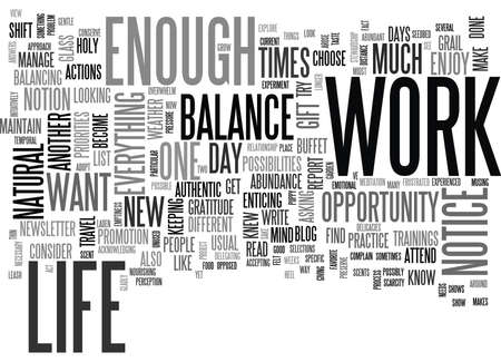 WORK LIFE BALANCE THE GIFT OF TOO MUCH TO DO TEXT WORD CLOUD CONCEPT Vektoros illusztráció