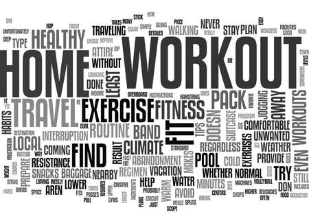 WORKOUTS THAT TRAVEL TEXT WORD CLOUD CONCEPT