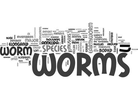 annelida: WORMS ELONGATED TEXT WORD CLOUD CONCEPT