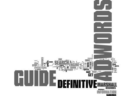 WOULD YOU LIKE ADWORDS DEFINITIVE GUIDE TEXT WORD CLOUD CONCEPT