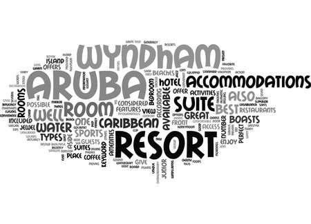 WYNDHAM 리조트 ARUBA 텍스트 단어 구름 개념