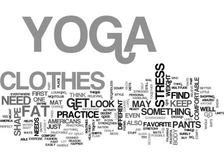 YOGA CLOTHES TEXT WORD CLOUD CONCEPT
