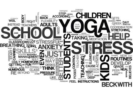YOGA IN CLASSROOMS HELP KIDS DEVELOP BETTER SKILLS TEXT WORD CLOUD CONCEPT 向量圖像