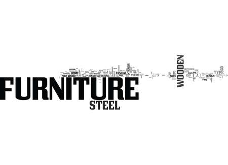 which one: WOODEN VS STEEL FURNITURE WHICH ONE SHOULD I CHOOSE TEXT WORD CLOUD CONCEPT Illustration