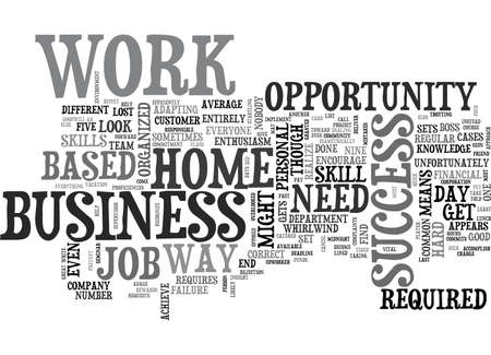 WORK AT A HOME BASED BUSINESS OPPORTUNITY SKILL SET TEXT WORD CLOUD CONCEPT Illustration