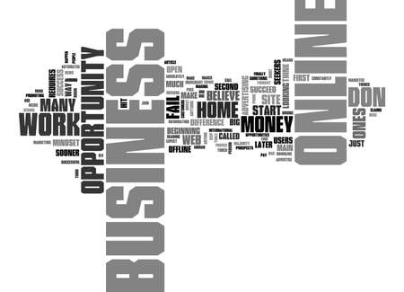 finally: WORK AT HOME BUSINESS ONLINE OPPORTUNITY TEXT WORD CLOUD CONCEPT Illustration