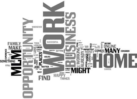WORK AT HOME BUSINESS OPPORTUNITY MLM TEXT WORD CLOUD CONCEPT