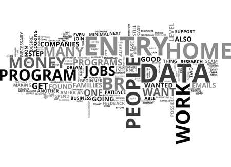 searches: WORK AT HOME DATA ENTRY JOBS TEXT WORD CLOUD CONCEPT