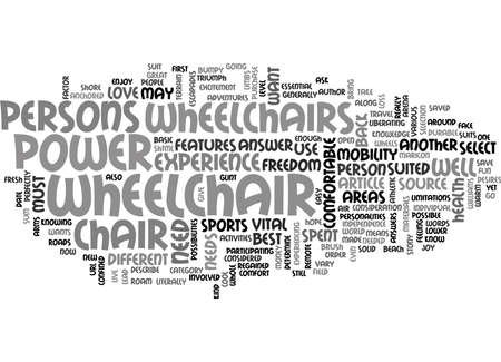 writer: WHAT POWER WHEELCHAIR PERFECTLY SUITS YOU TEXT WORD CLOUD CONCEPT Illustration