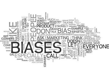 WHAT S BIAS GOT TO DO WITH IT TEXT WORD CLOUD CONCEPT Illustration