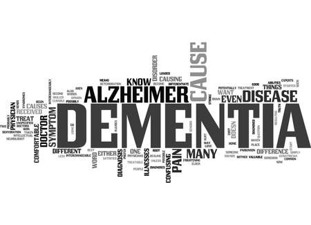 WHAT S THE DIFFERENCE BETWEEN ALZHEIMER S AND DEMENTIA TEXT WORD CLOUD CONCEPT Ilustração