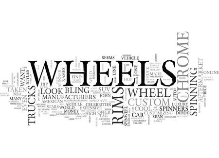 WHAT S THE HYPE ABOUT CHROME WHEELS TEXT WORD CLOUD CONCEPT