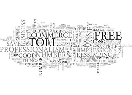 WHAT S TOLL FREE NUMBERS GOT TO DO WITH ECOMMERCE TEXT WORD CLOUD CONCEPT Illustration