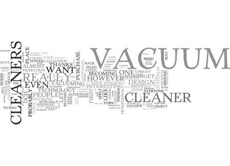 WHAT S UP WITH THESE FLASHY VACUUM CLEANERS TEXT WORD CLOUD CONCEPT Illustration