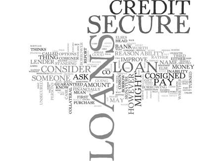 agrees: WHAT SECURE LOANS ARE AND HOW YOU CAN GET ONE TEXT WORD CLOUD CONCEPT