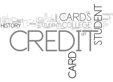 WHAT SETS A COLLEGE STUDENT CREDIT CARD APART FROM OTHER CREDIT CARDS TEXT WORD CLOUD CONCEPT