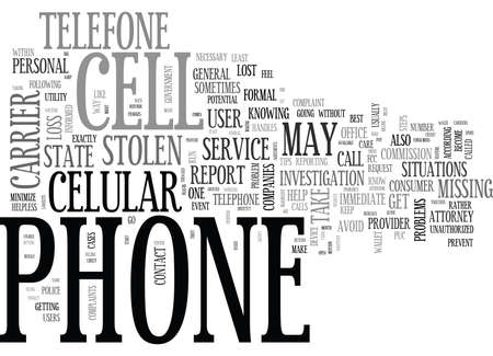 WHAT TO DO IF YOUR CELL PHONE IS LOST OR STOLEN TEXT WORD CLOUD CONCEPT